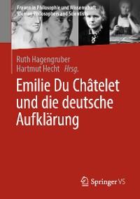 Cover Emilie Du Châtelet und die deutsche Aufklärung