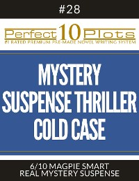 """Cover Perfect 10 Mystery / Suspense / Thriller Cold Case Plots #28-6 """"MAGPIE SMART – REAL MYSTERY SUSPENSE"""""""