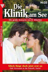 Cover Die Klinik am See 33 – Arztroman