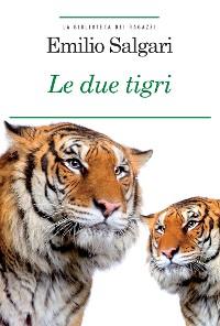 Cover Le due tigri
