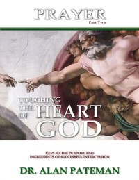 Cover Prayer, Touching the Heart of God (Part Two)