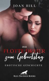 Cover Der flotte Dreier zum Geburtstag | Erotische Geschichte