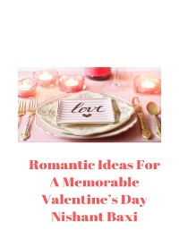 Cover Romantic Ideas For A Memorable Valentine's Day