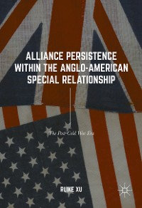 Cover Alliance Persistence within the Anglo-American Special Relationship