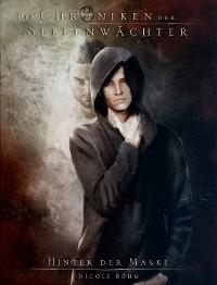 Cover Die Chroniken der Seelenwächter - Band 21: Hinter der Maske (Urban Fantasy)
