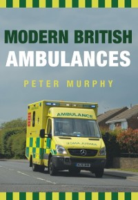 Cover Modern British Ambulances