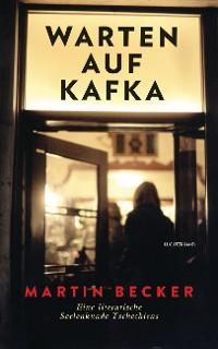 Cover Warten auf Kafka