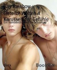 Cover Geteilte Welten 4  Karussell der Gefühle