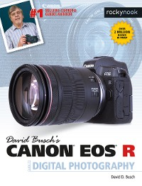 Cover David Busch's Canon EOS R Guide to Digital Photography