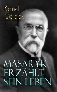 Cover Masaryk erzählt sein Leben