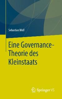 Cover Eine Governance-Theorie des Kleinstaats