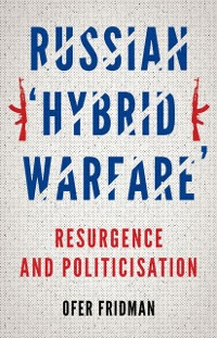 Cover Russian &quote;Hybrid Warfare&quote;