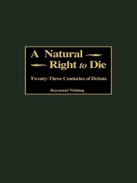 Cover A Natural Right to Die