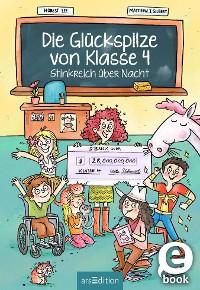 Cover Die Glückspilze von Klasse 4 - Stinkreich über Nacht (Die Glückspilze von Klasse 4 1)