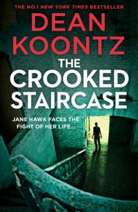 Cover Crooked Staircase (Jane Hawk Thriller, Book 3)