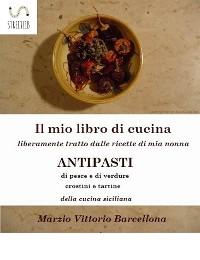Cover 84 Ricette d'Antipasti della cucina tradizionale Siciliana
