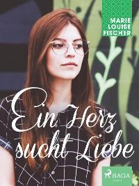 Cover Ein Herz sucht Liebe