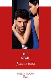 Cover Rival (Mills & Boon Desire) (Dynasties: Mesa Falls, Book 2)