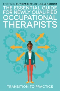 Cover The Essential Guide for Newly Qualified Occupational Therapists
