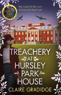 Cover Treachery at Hursley Park House