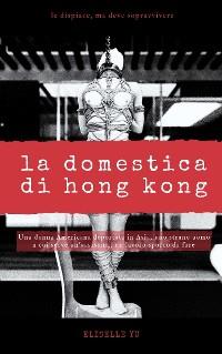 Cover La Domestica di Hong Kong
