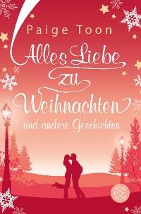 Cover Alles Liebe zu Weihnachten und andere Geschichten