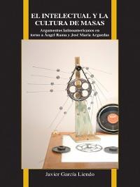 Cover El intelectual y la cultura de masas