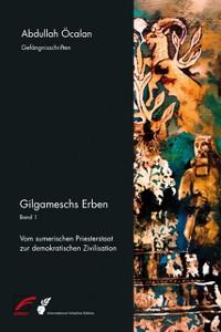 Cover Gilgameschs Erben – Bd. I