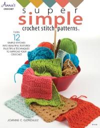 Cover Super Simple Crochet Stitch Patterns