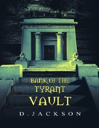 Cover Bank of the Tyrant Vault