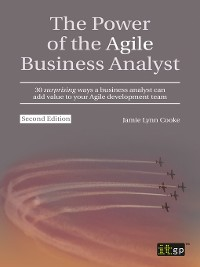 Cover The Power of the Agile Business Analyst