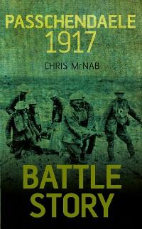 Cover Battle Story: Passchendaele 1917