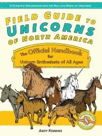 Cover Field Guide to Unicorns of North America
