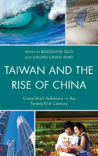 Cover Taiwan and the Rise of China