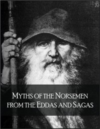 Cover Myths of the Norsemen from the Eddas and Sagas