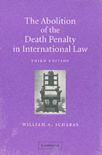 Cover Abolition of the Death Penalty in International Law