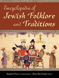 Cover Encyclopedia of Jewish Folklore and Traditions