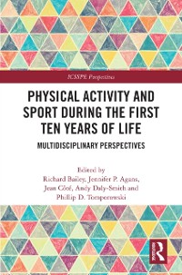 Cover Physical Activity and Sport During the First Ten Years of Life