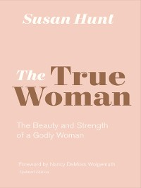 Cover The True Woman (Updated Edition)