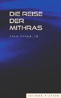 Cover Die Reise der Mithras