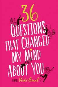 Cover 36 Questions That Changed My Mind About You