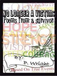 Cover No Longer a Victim: Poems from a Survivor
