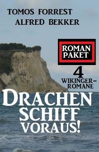 Cover Drachenschiff voraus! 4 Wikinger-Romane