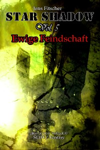 Cover StarShadow (Vol.5): Ewige Feindschaft