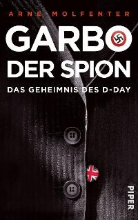 Cover Garbo, der Spion