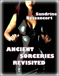 Cover Ancient Sorceries Revisited