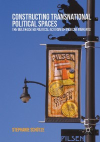 Cover Constructing Transnational Political Spaces