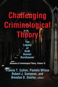 Cover Challenging Criminological Theory