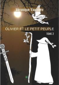 Cover Olivier et le petit peuple - Tome 2