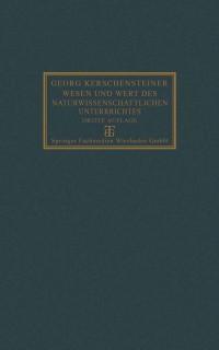 Cover Wesen und Wert des naturwissenschaftlichen Unterrichtes